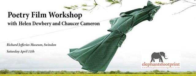 Poetry Film Workshop with Helen Dewbery and Chaucer Cameron