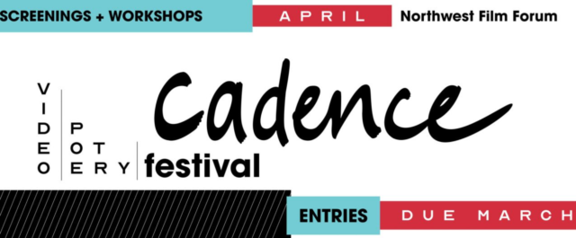 Cadence Video Poetry Festival - Northwest Film Forum banner