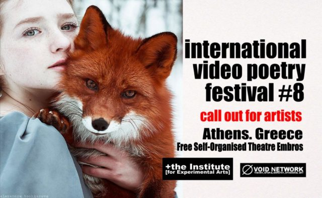 The +Institute [for Experimental Arts] and Void Network present the 8th International Video Poetry Festival 2019